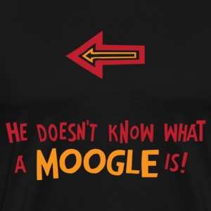 He Doesn't Know What A Moogle Is! - Men's Premium T-Shirt