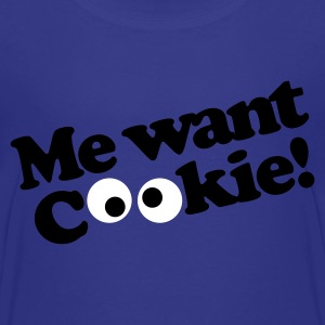Me want cookie! Kids' Shirts - Kids' Premium T-Shirt