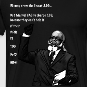 Marvel's Rent is Too Damn High! - Men's Premium T-Shirt