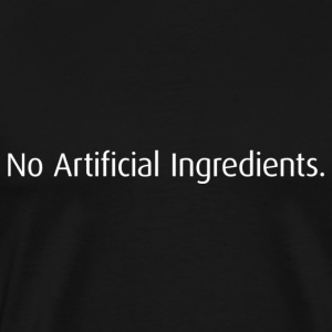 No Artificial Ingredients T-shirt - Men's Premium T-Shirt