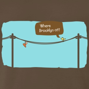 Where Brooklyn At? T-shirt - Men's Premium T-Shirt