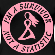 Design ~ I'm a Survivor Not a Statisitc - Women's Plus Size Pink Ribbon Tee