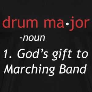 Definition of a Drum Major - Men's Premium T-Shirt