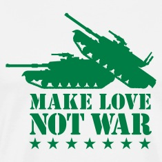 Make love not war 1clr T-Shirts