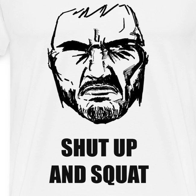 SHUT UP AND SQUAT - White