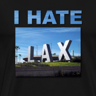 Design ~ I hate Lax Airport shirt