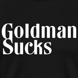 Goldman Sucks - Men's Premium T-Shirt