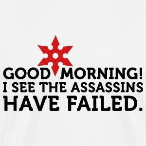 I See The Assassins Have Failed 2 (2c) T-Shirts - Men's Premium T-Shirt