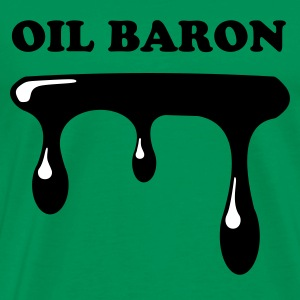 Oil Baron - Men's Premium T-Shirt