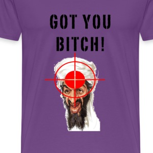 got you osama! T-Shirts - Men's Premium T-Shirt
