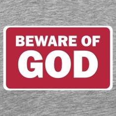 beware of GOD T-Shirts