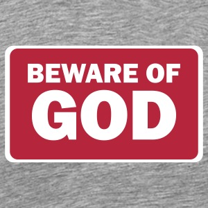 beware of GOD T-Shirts - Men's Premium T-Shirt