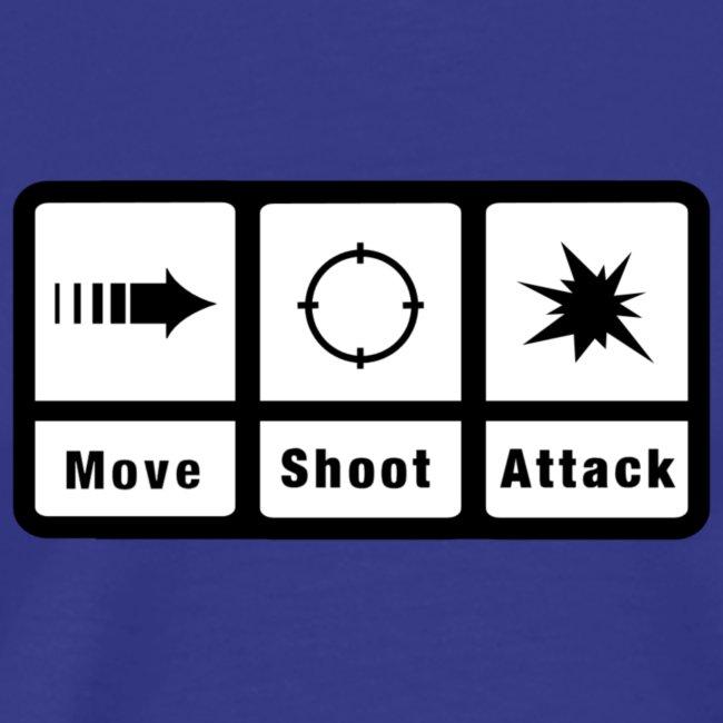 Move Shoot Attack