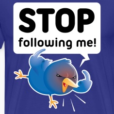 Stop Following Me T-Shirts