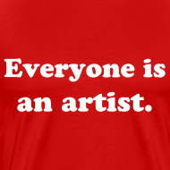 Design ~ Everyone is an artist.