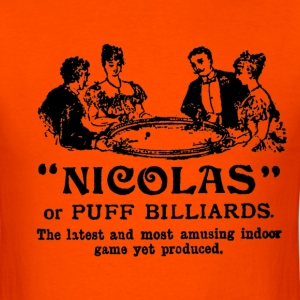 Nicolas or puff billiards game - Men's T-Shirt