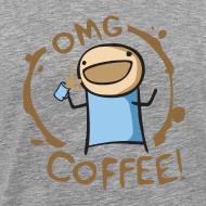 Design ~ OMG Coffee 3XL Tee