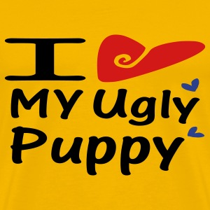 I love my ugly puppy - Men's Premium T-Shirt