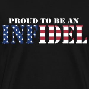 Proud To Be An Infidel T-Shirts - Men's Premium T-Shirt
