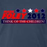 Design ~ Foley 2012 Think Of The Children Cruel, Political T-Shirt!