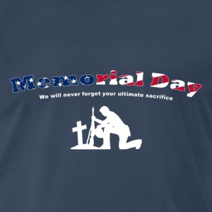 Memorial Day. We will never forget your ultimate sacrifice. Christian Image. - Men's Premium T-Shirt