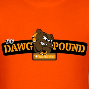 "You ""Like"" The Dawg Pound T-Shirts - Men's T-Shirt"