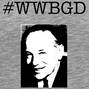 What Would Benjamin Graham Do? - Men's Premium T-Shirt