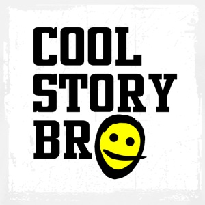 Cool Story Bro - Men's Premium T-Shirt