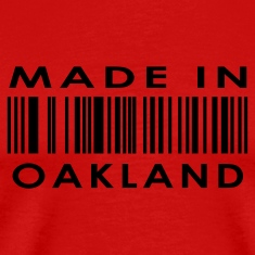 Made in Oakland  T-Shirts