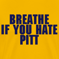 Design ~ Breathe If You Hate Pitt - AD FREE