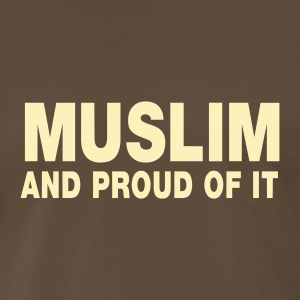 MUSLIM and proud of it - Men's Premium T-Shirt