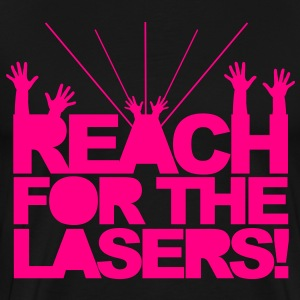 Reach for the Lasers T-Shirts - Men's Premium T-Shirt