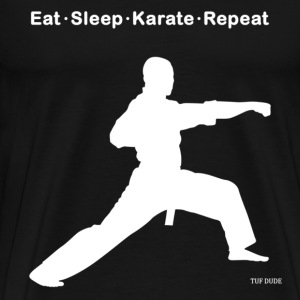 Eat Sleep Karate Repeat T-Shirts - Men's Premium T-Shirt