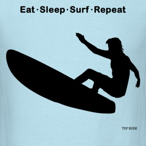 Eat Sleep Surf Repeat T-Shirts - Men's T-Shirt