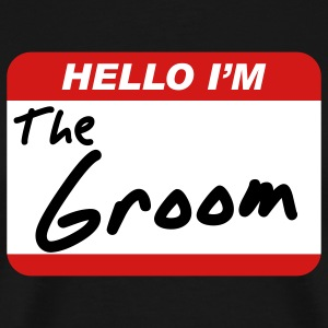 Hello I'm the Groom T-Shirts - Men's Premium T-Shirt