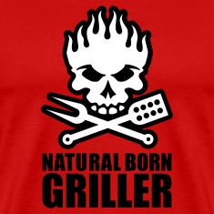 Natural born griller T-Shirts