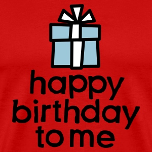 Happy birthday to me T-Shirts - Men's Premium T-Shirt