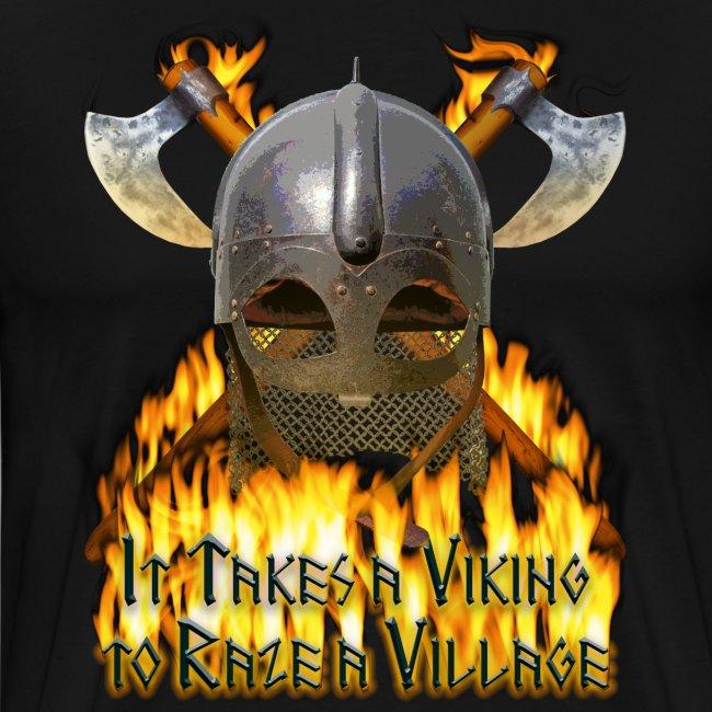 It Takes a Viking to Raze a Village I