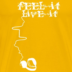 Feel It. Live It. by Tello (mens) - Men's Premium T-Shirt