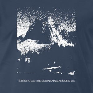 Strong As the Mountains T-Shirts - Men's Premium T-Shirt