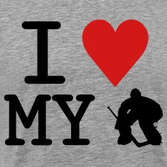 I Love My Goalie (hockey) T-Shirts