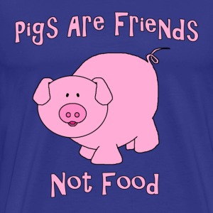 Pigs Are Friends Not Food T-Shirts - Men's Premium T-Shirt