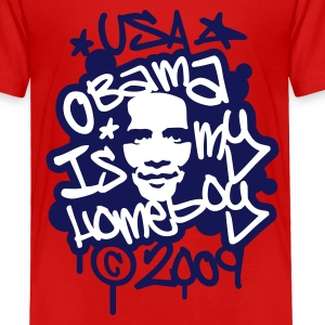 Obama is my homeboy Graffiti Toddler Shirts - Toddler Premium T-Shirt