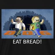 Design ~ EAT BREAD! - Black Heavy Weight