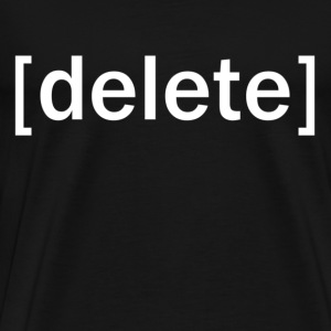 Delete Cyberbully - Men's Premium T-Shirt