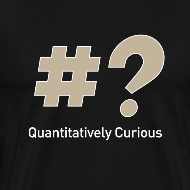 Quantitatively Curious