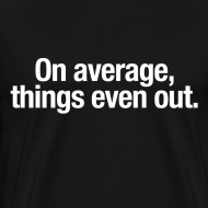Design ~ On average, things even out
