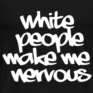 White People T-Shirts - Men's Premium T-Shirt