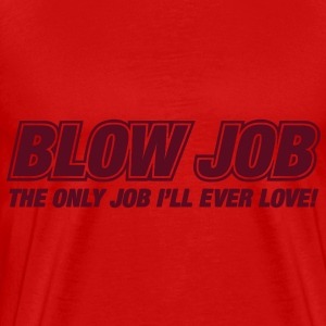 Blow Job T-Shirts - Men's Premium T-Shirt