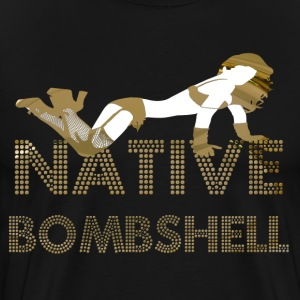 Native bombshell T-Shirts - Men's Premium T-Shirt